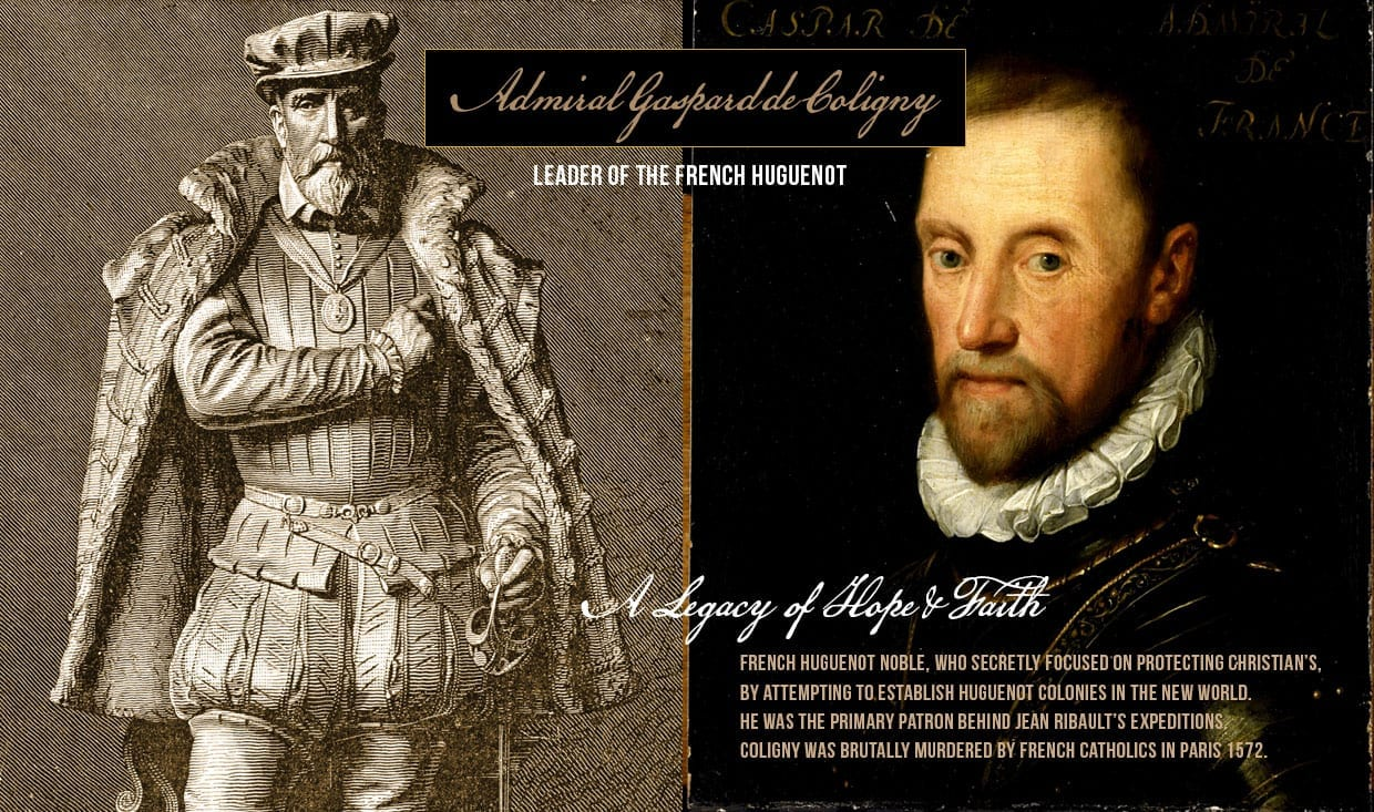 Admiral Gaspard de Coligny Leader of Huguenots - Murdered by Catholics 1572